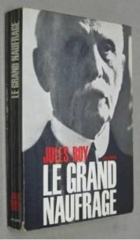 LE GRAND NAUFRAGE