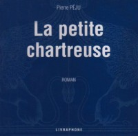 La Petite chartreuse (coffret 6 CD)