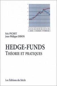 Hedge-Funds : Théorie et pratiques
