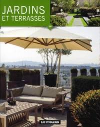 Jardins & Terrasses - Ma Deco Volume 38