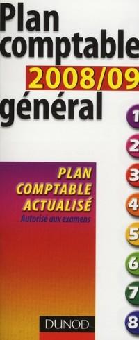 Plan Comptable General 2008/09 - Neuvième Edition - Plan Comptable Actualise
