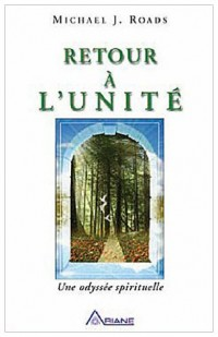Un retour à l'unité - Une odyssée spirituelle