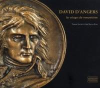 David d Angers, les Visages du Romantisme