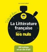 La littérature française pour les nuls : Vite et bien