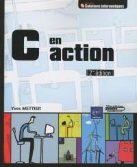 C en action [2ième édition]