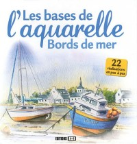 Bases de l Aquarelle  Bords de Mer