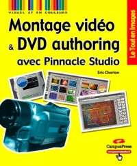 Montage vidéo et DVD authoring avec Pinnacle Studio