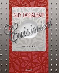 La cuisine de Guy Lassausaie