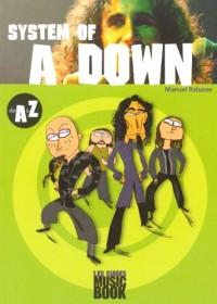 System of a Down de A à Z