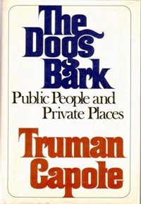 The Dogs Bark: Public People and Private Places