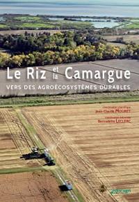 Le Riz et la Camargue - Vers des Agroecosystemes Durables