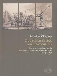 Des naturalistes en Révolution : Les procès-verbaux de la Société d'histoire naturelle de Paris (1790-1798)