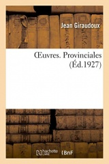 OEuvres. Tome 1. Provinciales