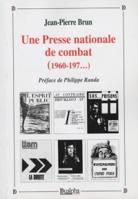 Une Presse nationale de combat (1960-197...)