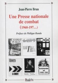 Une Presse nationale de combat (1960-197...)
