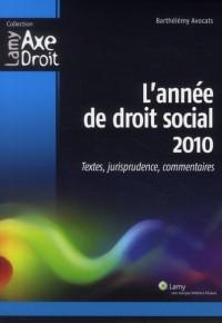 L Annee Droit Social 2010