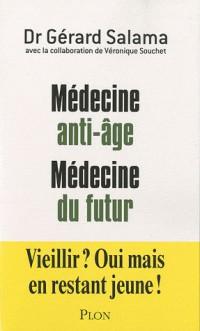 Médecine anti-âge