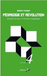 Pédagogie et révolution : Questions de classes et (re)lectures pédagogiques