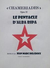 Le Pentacle d'Alba Ripa