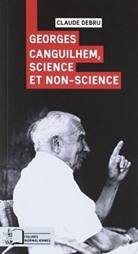 Georges Canguilhem : Science et non-science