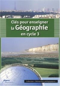 Clés pour enseigner la géographie au cycle 3
