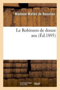 Le Robinson de Douze Ans  ed 1895