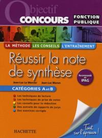 Réussir la note de synthèse : Catégories A et B