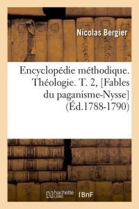 Ency  Theologie  T2  Fab Nys  ed 1788 1790
