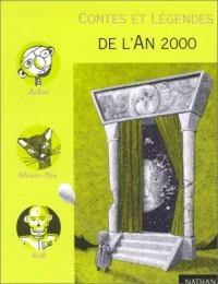Contes et légendes de l'an 2000