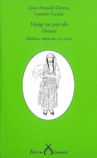Voyage au pays des Gorani : (Balkans, début du XXIe siècle)
