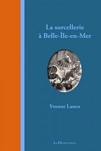 La sorcellerie à Belle-Île-en-Mer