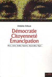 Démocratie, citoyenneté, émancipation