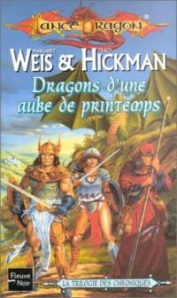 La Séquence fondatrice, tome 3 : Dragons d'une aube de printemps