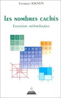 Les nombres cachés : Esotérisme arithmologique