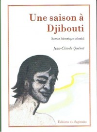 Une Saison a Djibouti, Roman Historique Colonial