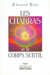 Les chakras et le corps subtil