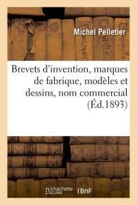 Brevets d Invention  ed 1893