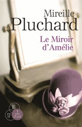 Le miroir d'Amélie : Pack en 2 volumes [Gros caractères]