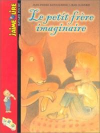 J'aime lire, numéro 32 : Le Petit frère imaginaire