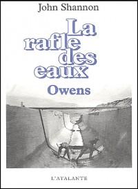 La rafle des eaux, Tome 1 : Owens