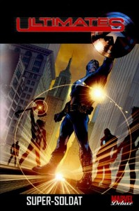 Ultimates, Tome 1 :