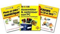 Photo et Vidéo numériques + Gravure des CD et DVD + Assembler et optimiser son PC pour les loisirs numériques