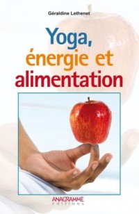 Yoga, énergie et alimentation