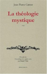 La Théologie mystique