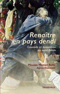 Renaître en pays dendi - Couvade et possession au nord Bénin