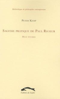 Sagesse pratique de Paul Ricoeur : Huit études
