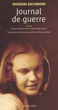 Journal de guerre : Suivi des Lettres de Jack Hamesh à Ingeborg Bachmann