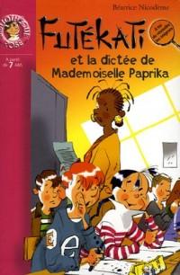 Les énigmes de Futékati : La dictée de Mademoiselle Paprika