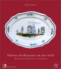 Faïences du Beauvaisis au XIXe siècle : Manufactures de Saint-Paul et de l'Italienne