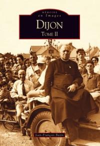 Dijon Tome II